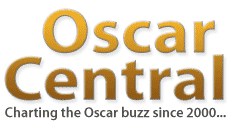 Oscar Central - Charting the buzz since 2000...